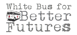 White Bus for Better Futures