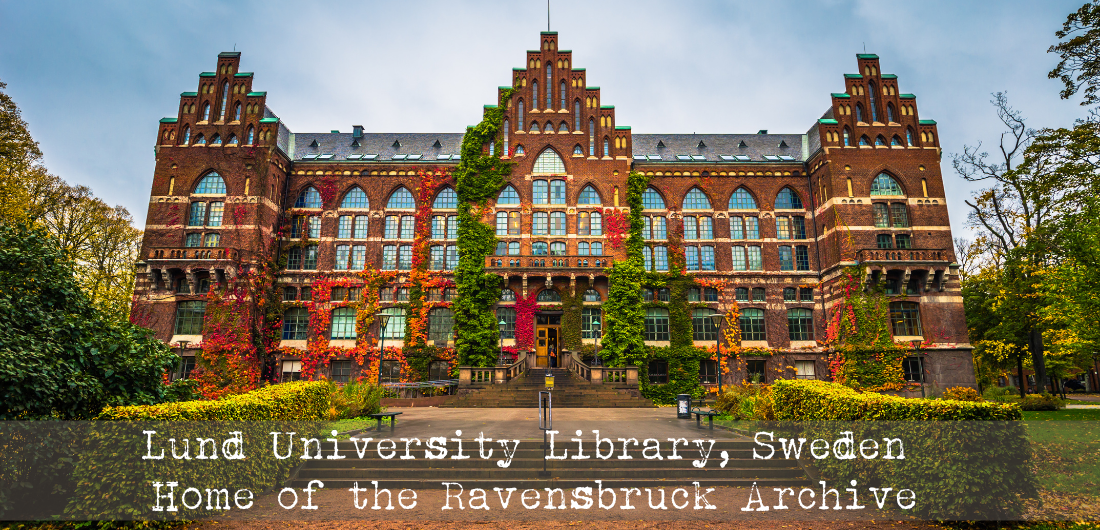 Lund University Library Sweden Home of the Ravensbruck Archive