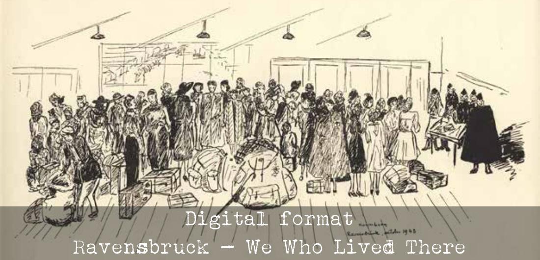 Digital format Ravensbrück We Who Lived There