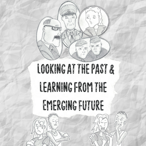 Looking at the past and learning from the emerging future